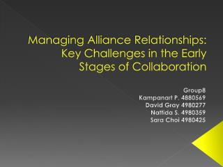 Managing Alliance Relationships: Key Challenges in the Early Stages of Collaboration