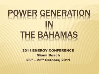 POWER GENERATION in the Bahamas