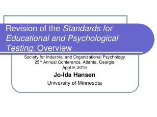 Revision of the Standards for Educational and Psychological Testing: Overview