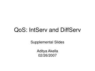 QoS: IntServ and DiffServ