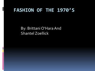 Fashion of the 1970�s