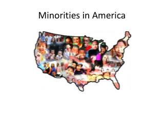 Minorities in America