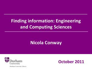 Finding information: Engineering and Computing Sciences