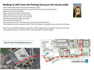 After parking, walk towards and past the parking structure