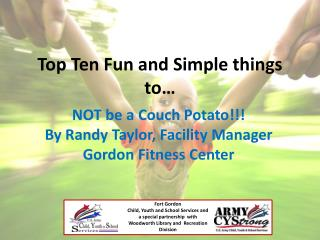 Top Ten Fun and Simple things to…