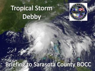 Tropical Storm  D ebby