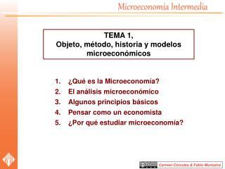 �Qu� es la Microeconom�a? El an�lisis microecon�mico Algunos principios b�sicos