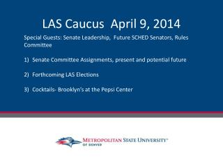 LAS Caucus  April 9, 2014