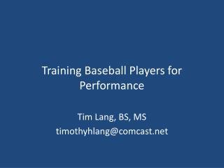 Training Baseball Players for Performance