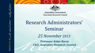 Professor Aidan Byrne CEO, Australian Research Council