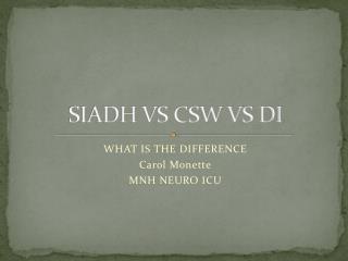 SIADH VS CSW VS DI