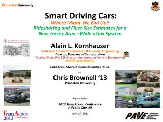 Smart Driving Cars : Where Might We End Up? Ridesharing and Fleet Size Estimates for a