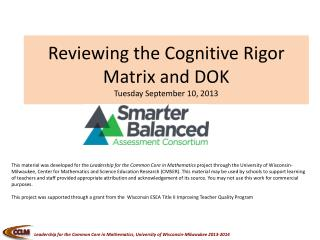 Reviewing the Cognitive Rigor Matrix and DOK Tuesday September 10, 2013
