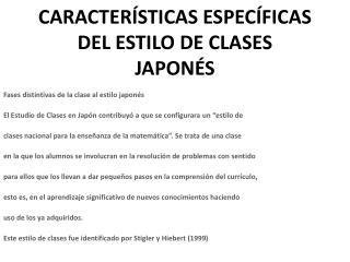 CARACTERÍSTICAS ESPECÍFICAS DEL ESTILO DE CLASES JAPONÉS
