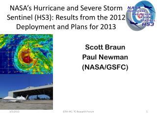 Scott Braun Paul Newman  (NASA/GSFC)