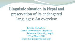 Linguistic situation in Nepal and preservation of its endangered languages: An overview