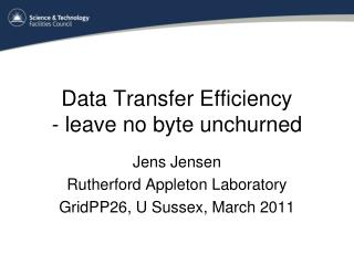 Data Transfer Efficiency - leave no byte  unchurned