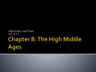 Chapter 8: The High Middle Ages