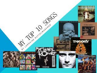 my Top 10 songs