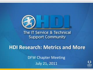 HDI Research: Metrics and More