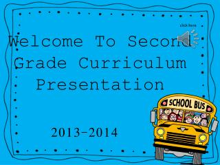 Welcome To Second Grade Curriculum Presentation