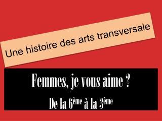 Une histoire des arts transversale