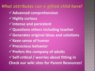 What attributes can a gifted child have?