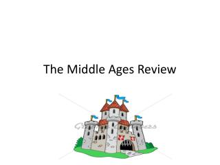 The Middle Ages Review