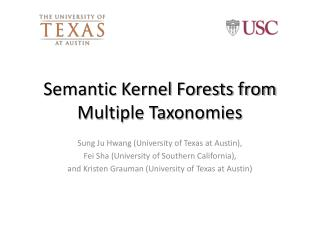Semantic Kernel Forests from Multiple Taxonomies