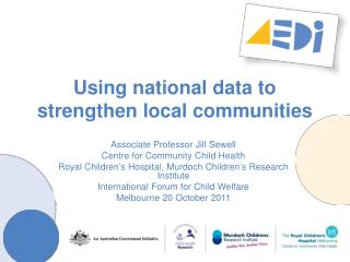 Using national data to strengthen local communities