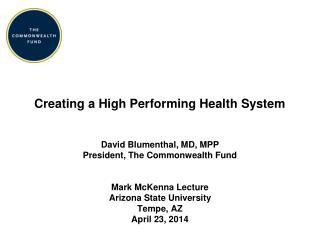 Creating a High Performing Health  System