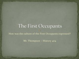 The  First Occupants