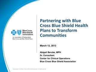 Partnering with Blue Cross Blue Shield Health Plans to Transform Communities