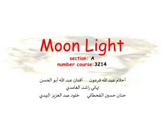 Moon Light section:  A number course: 3214