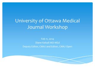 University of Ottawa Medical Journal Workshop
