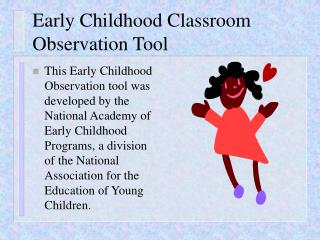 Early Childhood Classroom  Observation Tool