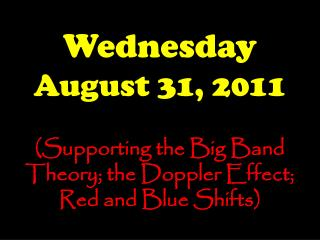 Wednesday August 31, 2011