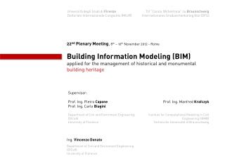 22 nd Plenary Meeting ,  8 th �  10 th  November 2012 - Rome Building Information Modeling (BIM)