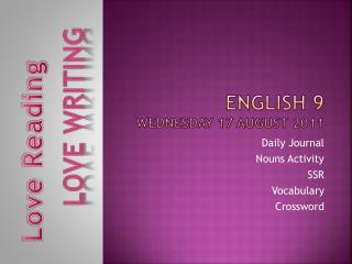 English 9 Wednesday 17 August 2011