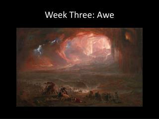 Week Three: Awe