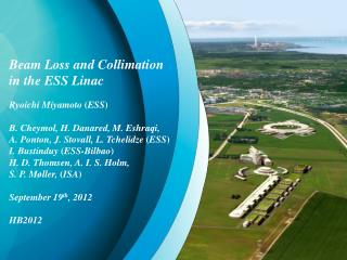 Beam Loss and Collimation in the ESS Linac Ryoichi Miyamoto  ( ESS )