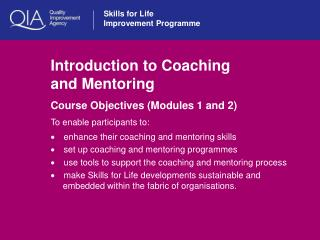 Introduction to Coaching  and Mentoring
