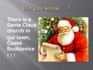 Did you know  …?