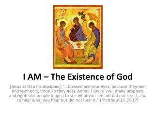I AM – The Existence of God