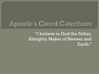 Apostle's Creed Catechism