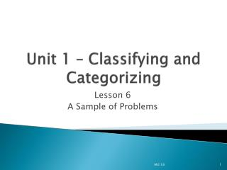 Unit 1 – Classifying and Categorizing