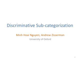 Discriminative Sub-categorization