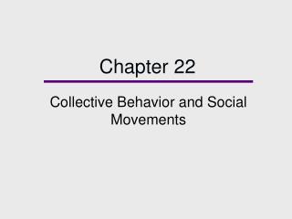 Collective Behavior and Social Movements