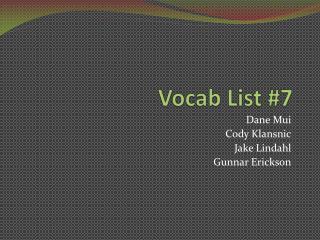 Vocab List #7