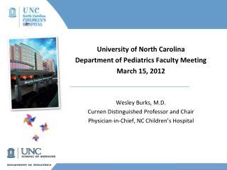 University of North Carolina Department of Pediatrics Faculty Meeting March 15, 2012